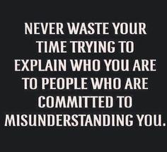 being misunderstood